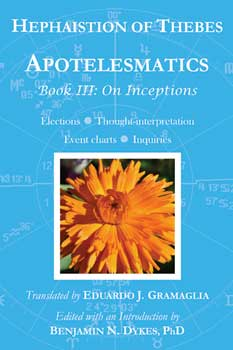 Hephaistio of Thebes: Apotelesmatics Book 3