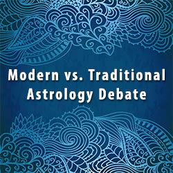 Modern vs. Traditional Astrology Debate