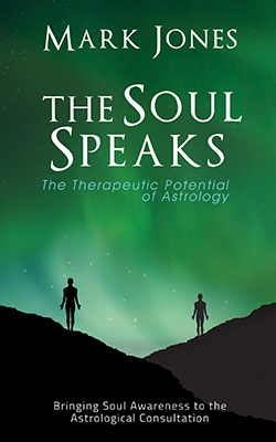 Mark Jones - The Soul Speaks: The therapeutic Potential of Astrology