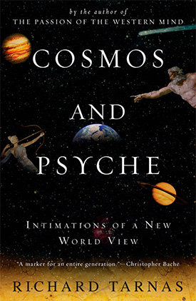 Richard Tarnas, Cosmos and Psyche