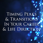 Timing Peaks and Transitions in Your Career and Life Direction