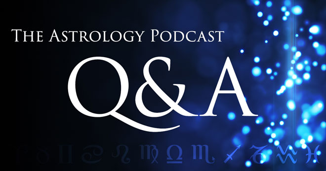 Astrology Podcast Questions and Answers