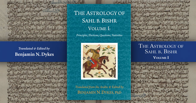 Sahl ibn Bishr: A New Translation by Benjamin Dykes