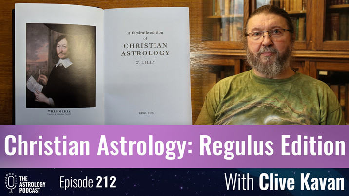 Clive Kavan on the Regulus Edition of Christian Astrology