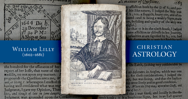 William Lilly and His Book Christian Astrology