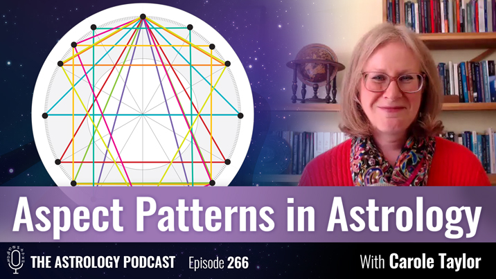 Aspect Patterns in Astrology, with Carole Taylor