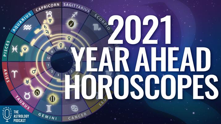 2021 Horoscopes: Year Ahead Forecast for Each Sign