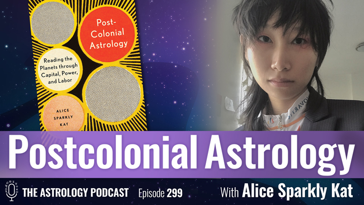 Postcolonial Astrology, with Alice Sparkly Kat